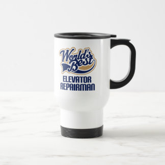 Gift Idea For Elevator Repairman (Worlds Best) 15 Oz Stainless Steel Travel Mug