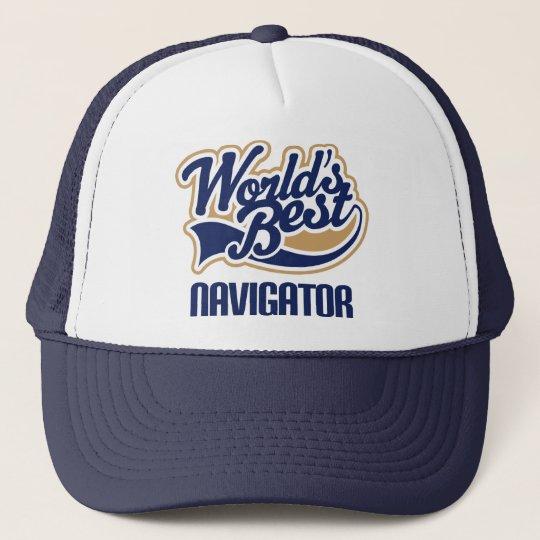 Gift Idea For Navigator (Worlds Best) Trucker Hat