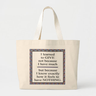 GIFT Positive Wisdom - Encourage giving for causes Tote Bags