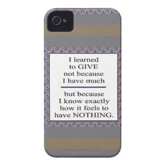 GIFT Positive Wisdom - Encourage giving for causes iPhone 4 Covers