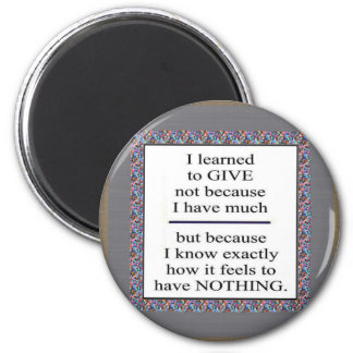 GIFT Positive Wisdom - Encourage giving for causes Refrigerator Magnets