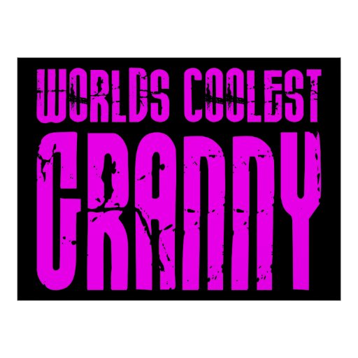 Gifts for Cool Grandmas Pink Worlds Coolest Granny Poster
