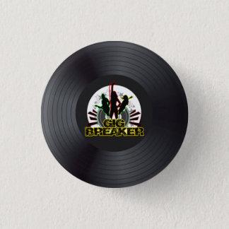"Gig Breaker - ""Record Logo"" Pin"