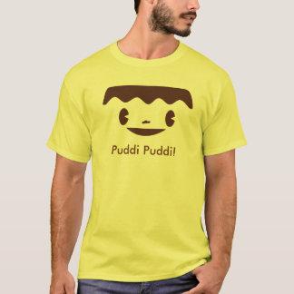 Giga Pudding, Puddi Puddi! T-Shirt