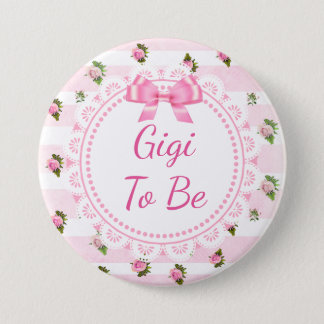 Gigi to Be Baby Shower Button Pink Roses