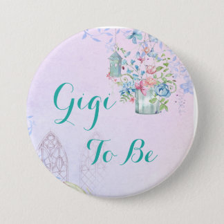 Gigi to be Floral Cottage Baby Shower Button