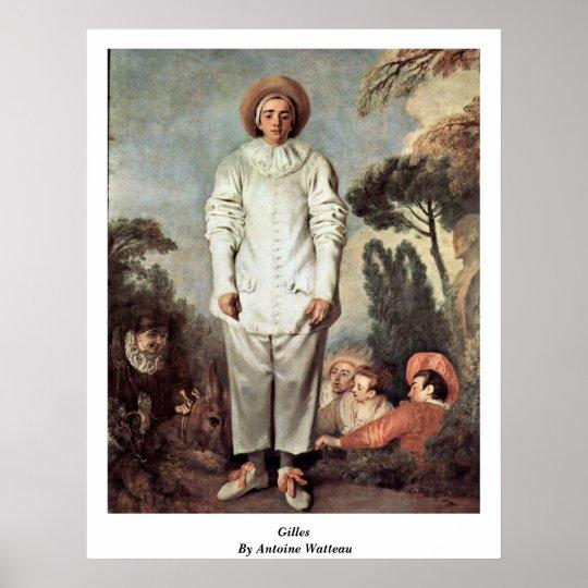 Gilles By Antoine Watteau Poster