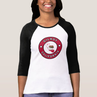 Gilroy California T-Shirt
