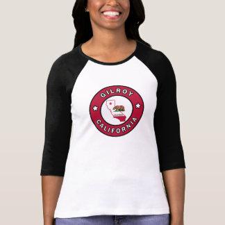 Gilroy California T Shirts
