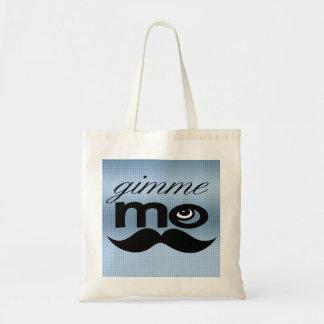 Gimme Mo Tote Bag
