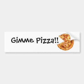 Gimme Pizza Bumper Sticker