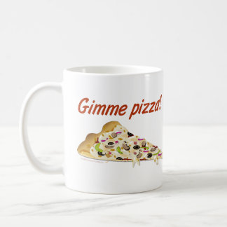 Gimme Pizza Pizza Lovers Coffee Mug