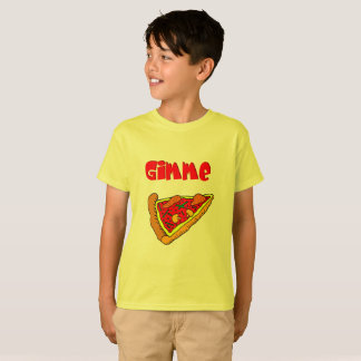 Gimme Pizza T-Shirt