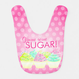 Gimme Some Sugar! - Colorful Cupcakes Baby Bib