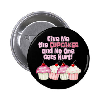 Gimme the Cupcakes 6 Cm Round Badge