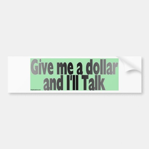 gimmie_dollar bumper stickers