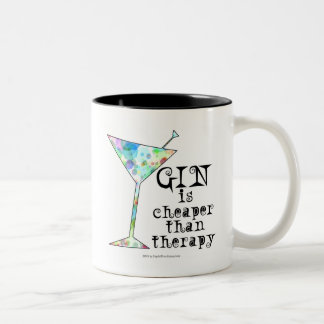 GIN is cheaper than therapy ` Two-Tone Mug