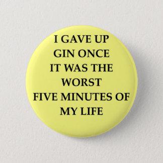 GIN.jpg 6 Cm Round Badge