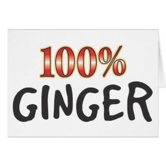 Ginger 100 Percent Greeting Card