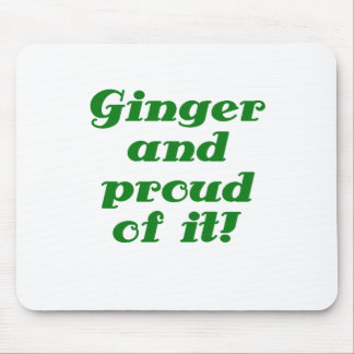 Ginger and Proud of It Mouse Pad