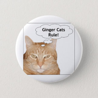 Ginger Cats Rule! 6 Cm Round Badge