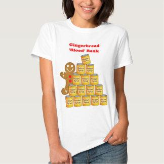 Gingerbread Blood bank T Shirts