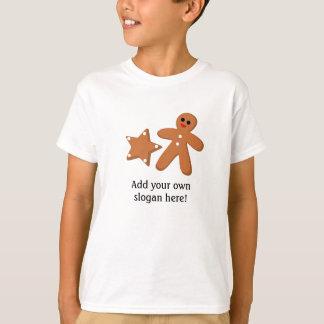 Gingerbread graphic: Customizable Slogan T-Shirt