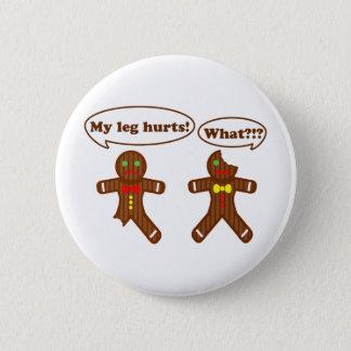 Gingerbread Humor 6 Cm Round Badge