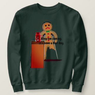 Gingerbread Man Bad Day Sweatshirt