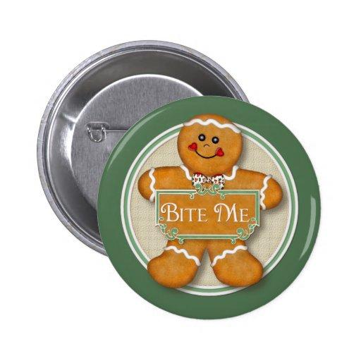 Gingerbread Man - Bite Me 6 Cm Round Badge