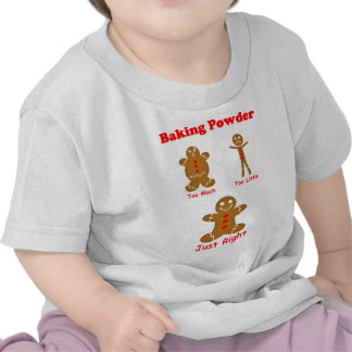 Gingerbread Man The Magic of Baking Powder T-shirt