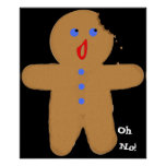 Gingerbread Man with Bite Halloween Cross, Oh No! Posters