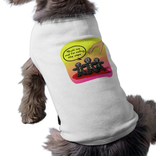 Gingerbread Men with Attitude Funny Cookies Pet T-shirt