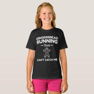 Gingerbread Running Team Cannot Catch Me T-Shirt