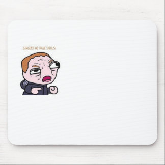 Gingers do have souls mouse pad