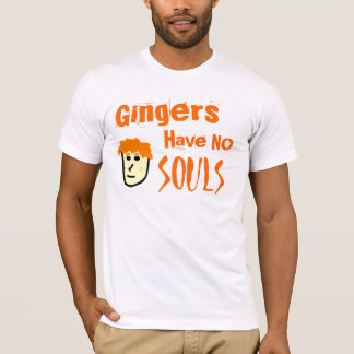 Gingers Have No Souls Tee