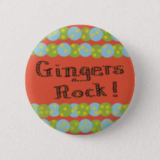 """Gingers Rock!"" Button"