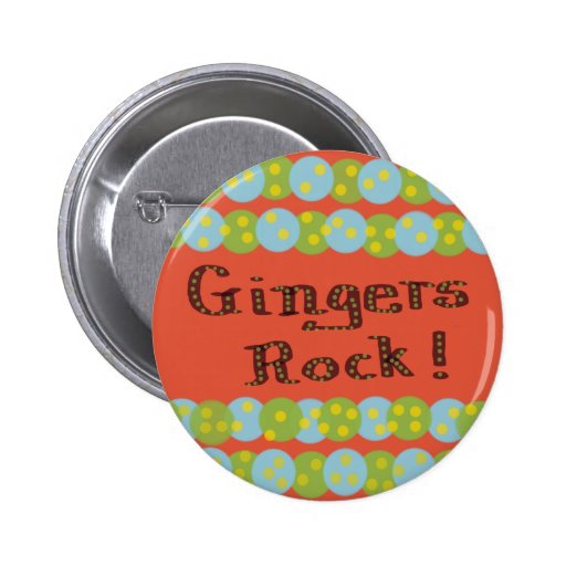 """""""Gingers Rock!"""" Button Pins"""