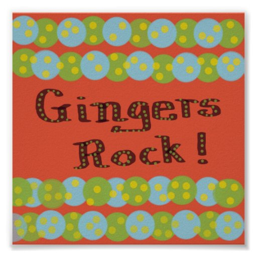 """""""Gingers Rock!"""" Poster"""