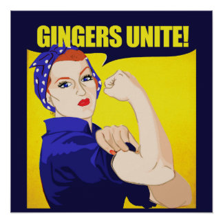 Gingers Unite Poster