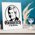 GINGRICH IS MY HOMEBOY PHOTO PLAQUES