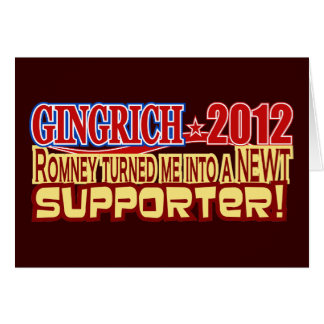 Gingrich President 2012 Turned Into Newt Design Greeting Card