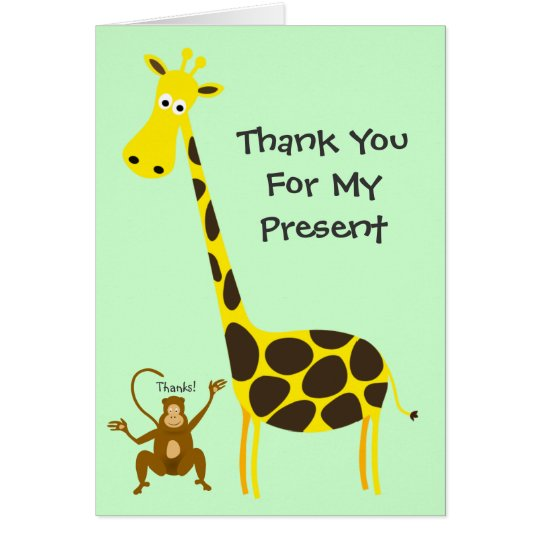 Giraffe Monkey THANK YOU FOR MY PRESENT Kids
