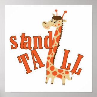 Giraffe Stand Tall Posters