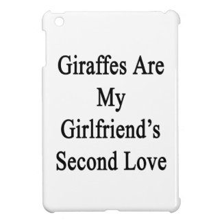 Giraffes Are My Girlfriend's Second Love Cover For The iPad Mini