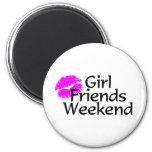 Girl Friends Weekend Magnet