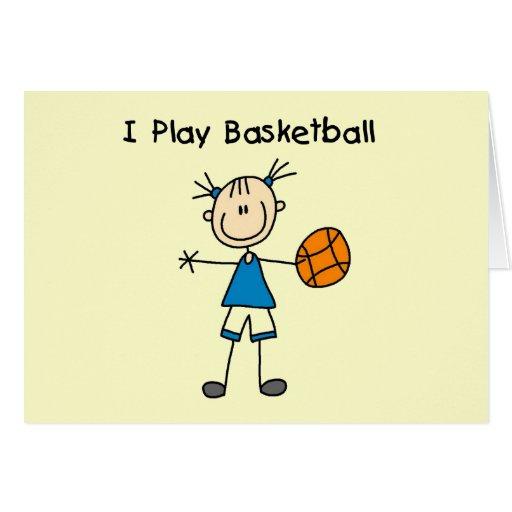 Girl I Play Basketball Tshirts and Gifts Card