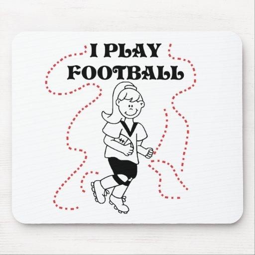Girl I Play Football Tshirts and Gifts Mouse Pads