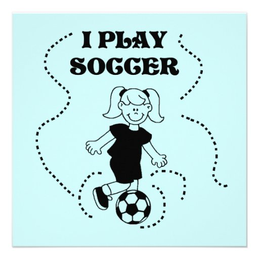 Girl I Play Soccer T-shirts and Gifts Personalized Announcements