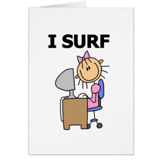 Girl I Surf the Web Tshirts and Gifts Greeting Card